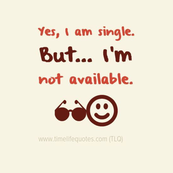 Best Funny Quotes About Single Life
