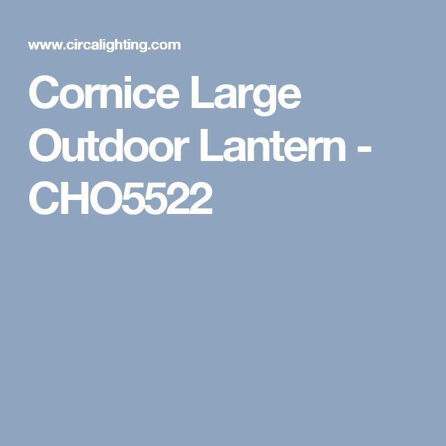 Cornice Large Outdoor Lantern - CHO5522