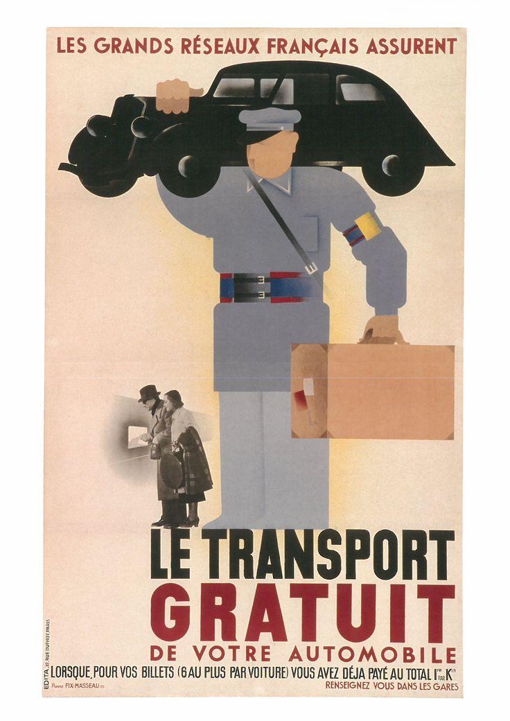163. PIERRE I'IX·MASSEAU (1905-1994) Les gronds réseaux français assurent le transport gratuit de votre aulomobile (Los grandes redes de ferrocarril francesas le aseguran el transporte gratuito de su automóvil), 1935