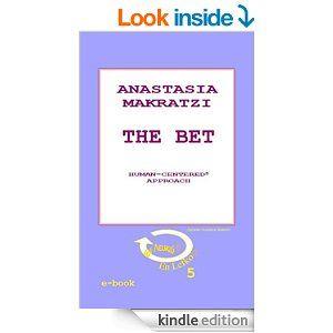 Amazon.com: The Bet: Human-centered approach (Εν Λευκώ-En Lefko Book 5) eBook: Anastasia Makratzi: Kindle Store