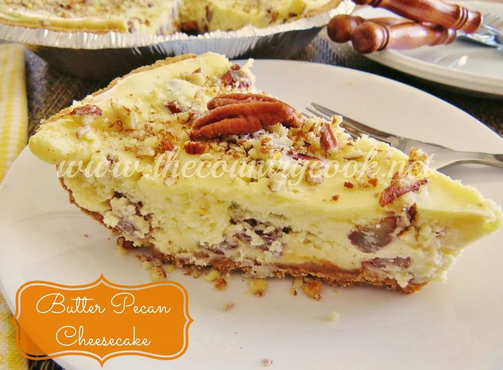 Butter Pecan Cheesecake by The Country Cook - So good it should come with a warning!