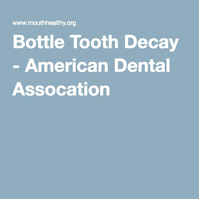 Bottle Tooth Decay - American Dental Assocation