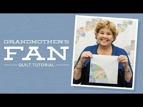 MSQC Tutorial - Grandmother's Fan Quilt