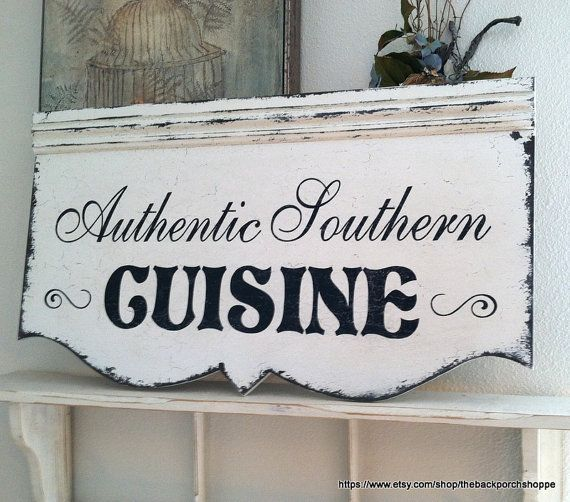 Kitchen Sign SOUTHERN Cooking French Cooking By Thebackporchshoppe