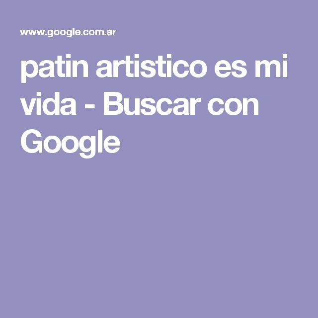 patin artistico es mi vida - Buscar con Google