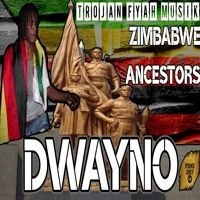 Dwayno - Zimbabwe Ancestors (Trojan Fyah Musik) May 2017 by Percy Dancehall Reloaded on SoundCloud