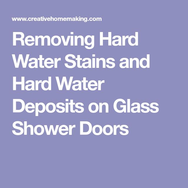 Best 25+ Hard water remover ideas on Pinterest | Water stains ...