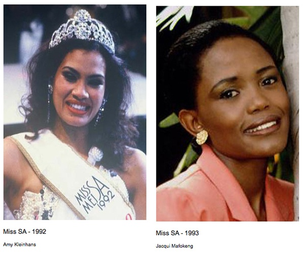 Amy Kleinhans was the first coloured woman to win the Miss South Africa crown in 1992, Jacqui Mofokeng was the first black woman to win in 1993.