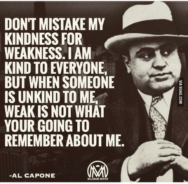 Don T Take My Kindness For Weakness Quotes: 76 Best Images About Inspirational Stuff (Quotes Etc.) On