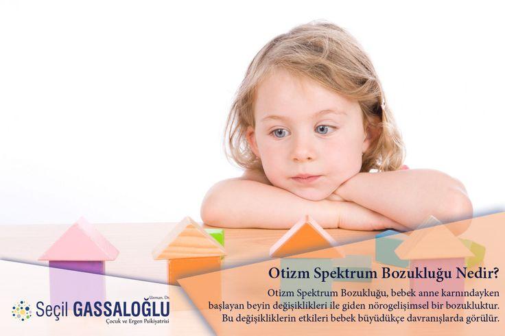 Otizm Spektrum Bozukluğu Nedir?  #otizm #otizmspektrumbozukluğu #anne #bebek #gelişim #gelişimbozukluğu #davranış #çocukpsikiyatri #bursa #drseçilgassaloğlu