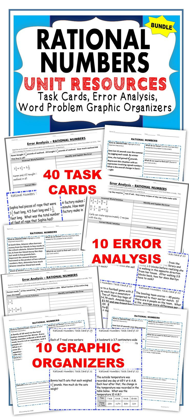 RATIONAL NUMBERS UNIT RESOURCES BUNDLE. This BUNDLE includes 40 task cards, 10 error analysis activities and 10 problem solving graphic organizers (a total of 60 real-world word problems). These resources are perfect for warm-ups, cooperative learning, spiral review, math centers, assessment prep &homework.  Topics: ✔ adding, subtracting, multiplying, dividing positive and negative FRACTIONS ✔ adding, subtracting, multiplying, dividing positive &negatives DECIMALS Common Core: 7NS1, 7NS2, 7NS3: