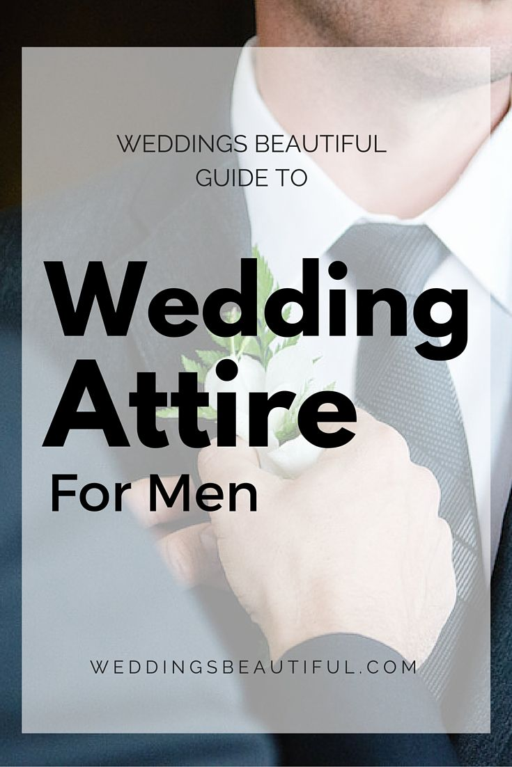 A guide to men's formalwear as indicated on the wedding invitation. White tie, black tie, daytime weddings, etc.