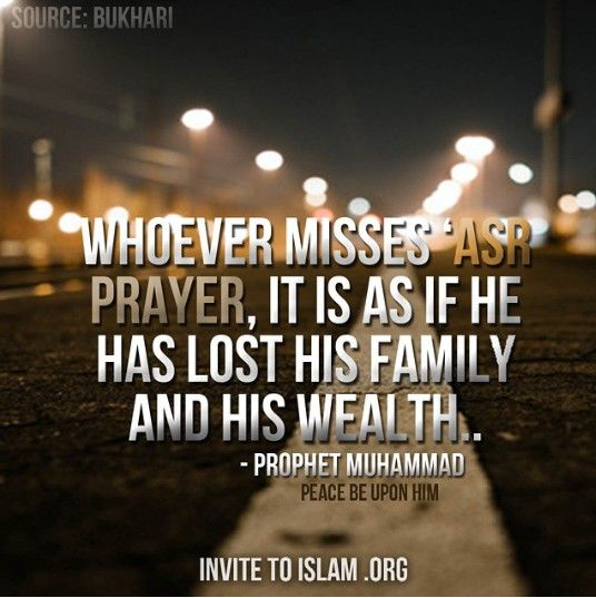 The significance of Asr Prayer #Hadith #Prophet Muhammad(May Peace be upon him)