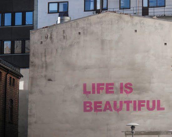 Life is Beautiful...INDEED