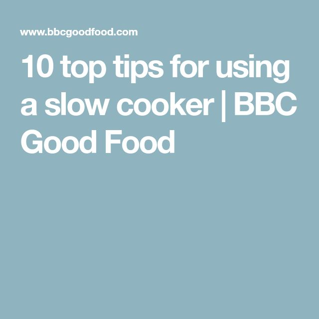 10 top tips for using a slow cooker | BBC Good Food