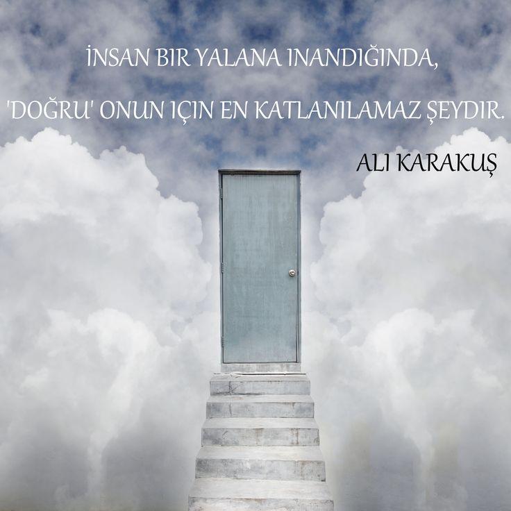 'İnsan bir yalana inandığında, 'doğru' onun için en katlanılamaz şeydir.' Ali Karakuş #insan #kisiselgelisim #yalan