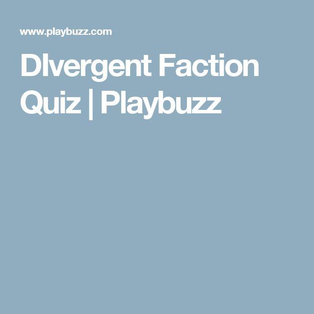 DIvergent Faction Quiz   Playbuzz