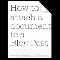 How to attach a document to a blog post. Good to know. #blogging