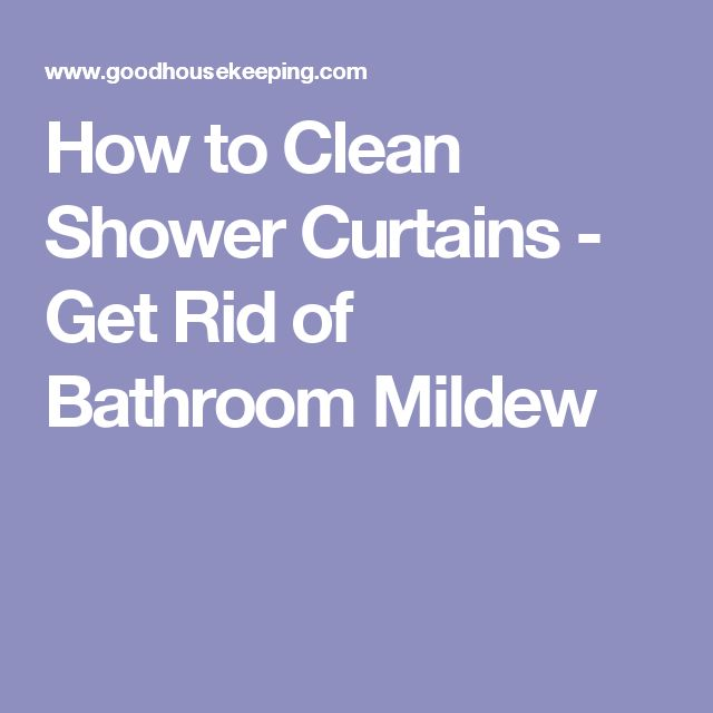 How to Clean Shower Curtains - Get Rid of Bathroom Mildew