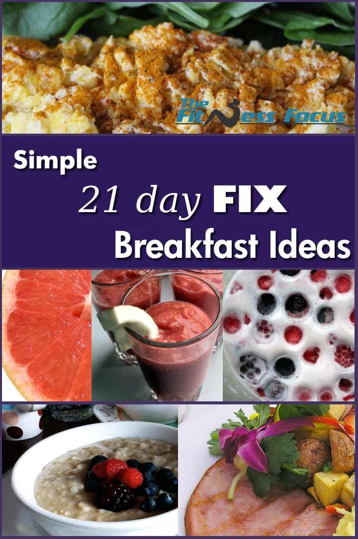 Simple 21 Day Fix Breakfast Ideas