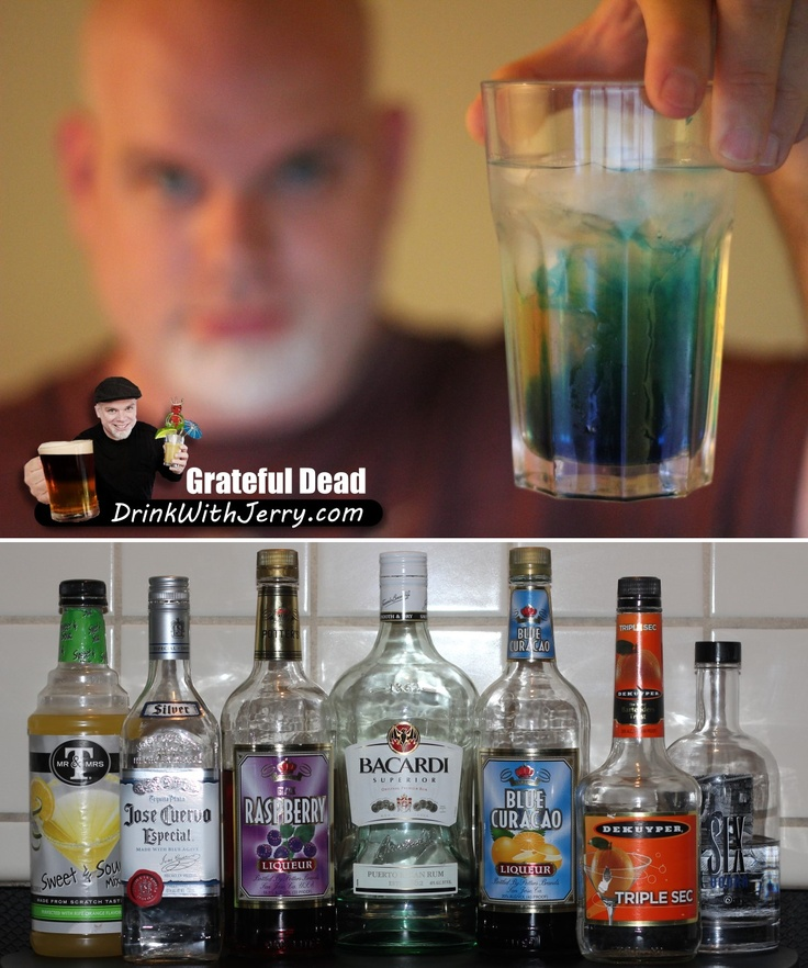 GratefulDead Grateful Dead drink recipe: 1 part Tequila 1 part triple sec 1 part Vodka 1 part Light Rum 1 part Gin 1 part Chambord Raspberry liqueur 1 part  Blue Curacao 2 parts sweet and sour mix 1 splash Sprite® soda