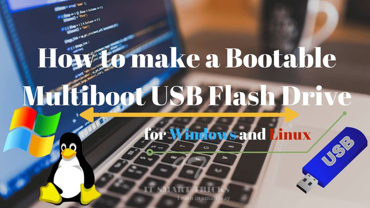 USB flash drive OS installation is early. In this article, we will learn 'How to make a Bootable Multiboot USB Flash Drive for Windows and Linux'.