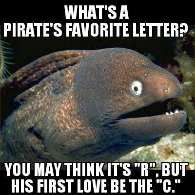 Pirate's favorite letter. One of my favorite Laffy Taffy Jokes!