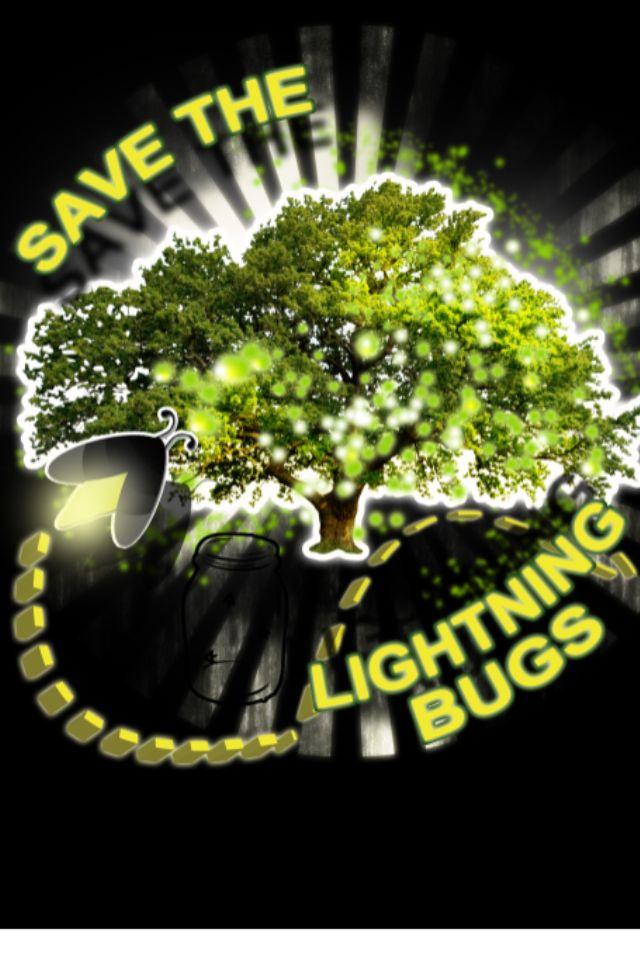 Help us save the lightning bugs!!! www.getpurelysouthern.com Purely Southern www.getpurelysouthern.com