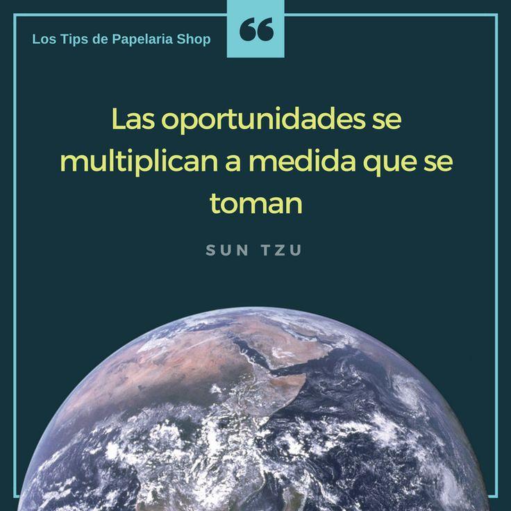 Frase motivadora: Las oportunidades se multiplican a medida que se toman