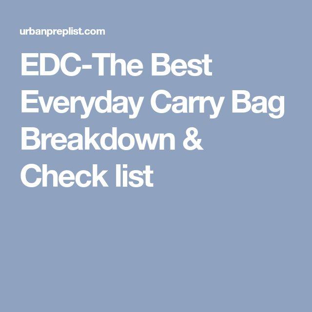 EDC-The Best Everyday Carry Bag Breakdown & Check list
