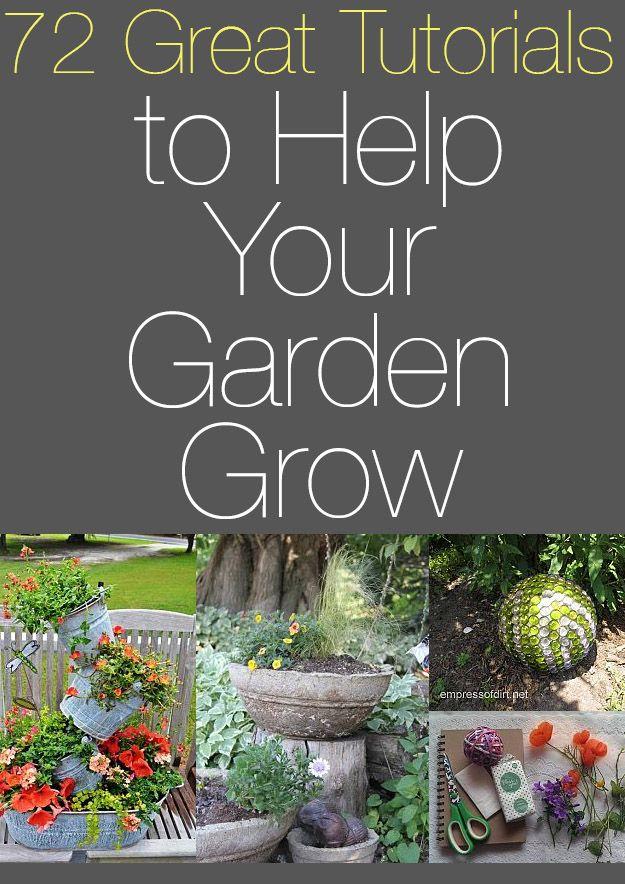 72 Great Tutorials to Help Your Garden Grow