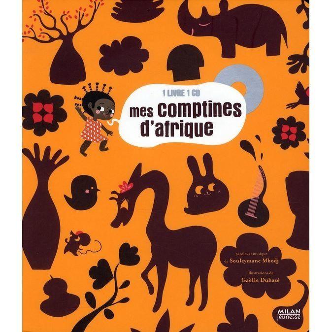 Mes comptines d'Afrique, de Souleymane Mbodj (Milan)