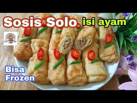 Sosis Solo Isi Ayam Kulitnya Lembut Bisa Dibekukan Youtube Sosis Makanan Ayam