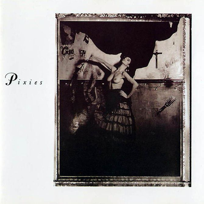 Pixies: Come On Pilgrim, Surfer Rosa, Doolittle