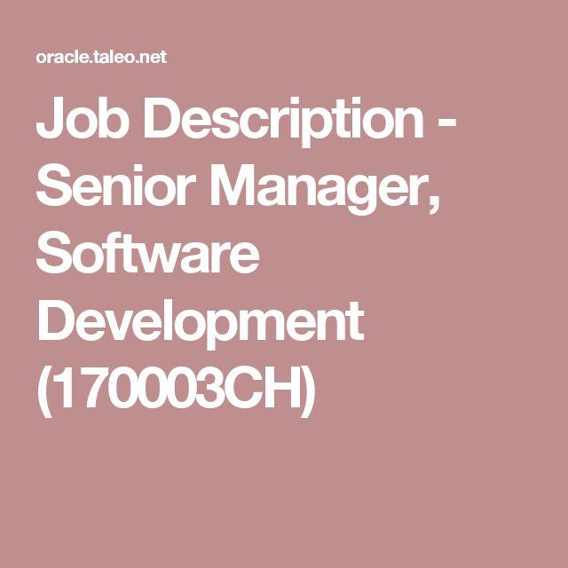 Job Description - Senior Manager, Software Development (170003CH)