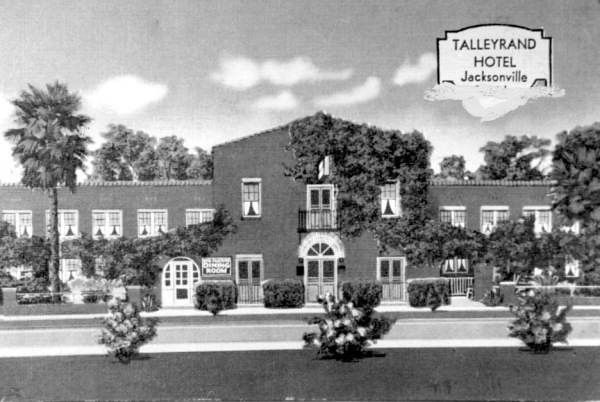 Talleyrand Hotel in Jacksonville, FL was built exclusively for men in 1927,  after the Ford Motor Company announced plans to double its production capacity at its nearby assembly plant.