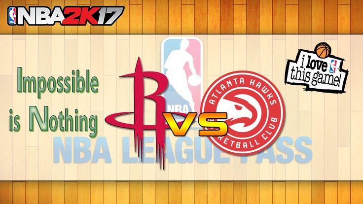 Houston Rockets vs Atlanta Hawks|Impossible is Nothing|NBA Matchday Simu...