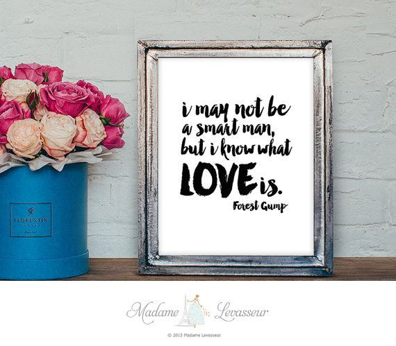 printable love quote Forest Gump quote LOVE printable art #digitalart minimalist