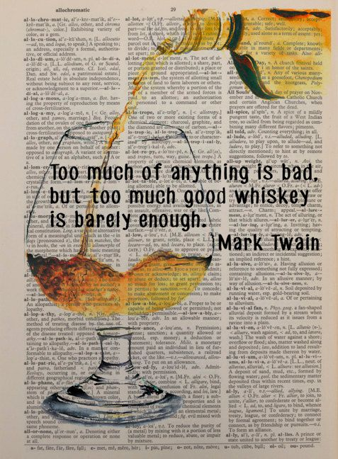 """An image of whiskey (could also be Bourbon or Scotch) being poured into a glass, with a quote from Mark Twain -- """"Too much of anything is bad, but too much good whiskey is barely enough"""" -- printed on a vintage page from an upcycled dictionary... ______________________________________ BUY 2 PRINTS AND GET 1 FREE ► DO NOT PURCHASE YOUR FREE PRINT! Simply write the full name (or paste the link) of the print you would like for free in the Message to Seller box during checkout. ► Free item must…"""