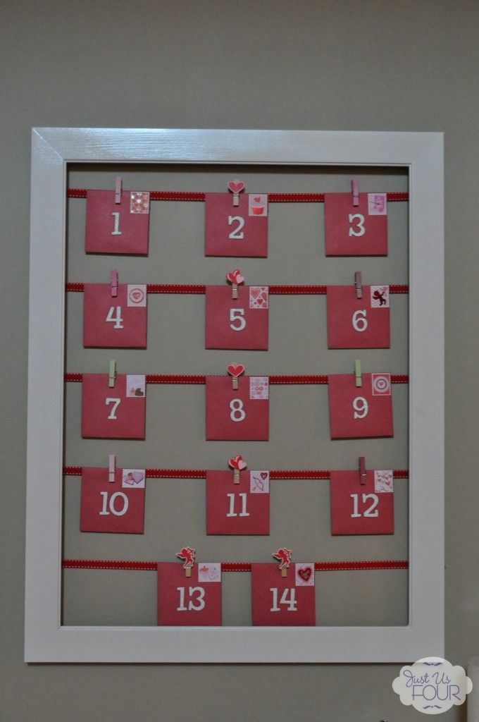 VALENTINE'S DAY: A Valentine's Advent Calendar.  Fill it with messages of love or, if you're in a giving mood, gift certificates of increasing amounts!