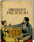 Orgullo y Prejuicio. Jane Austen http://www.ellibrototal.com/ltotal/?t=1&d=6311_6080_1_1_6311 El Libro Total.