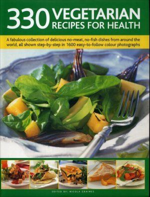 "Nicole Graimes ""330 Vegetarian recipes for health"" (ENG)"