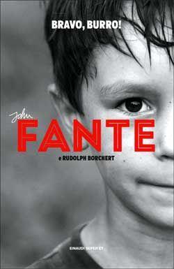 John Fante, Bravo, burro!, Suoer ET - DISPONIBILE ANCHE IN E-BOOK