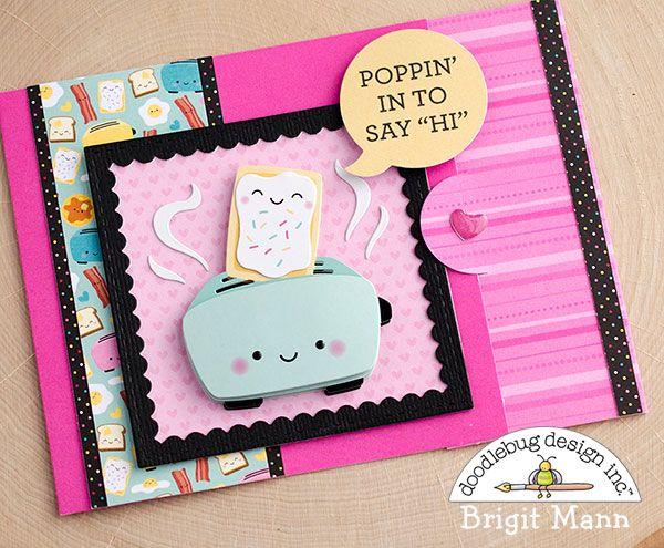 "Brigit's Scraps ""Where Scraps Become Treasures"": Everyday Pun Cards - Doodlebug Design Team Project"