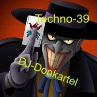 DJ Donkartel Club Techno House Trance Dance Mix 39 by DJ-Donkartel on SoundCloud
