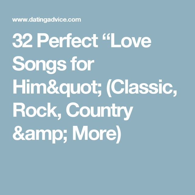 Great love songs for him