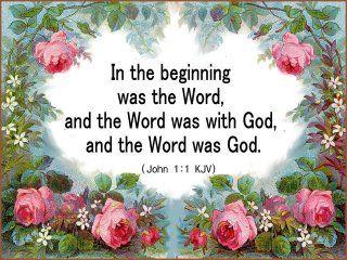 In het begin was het Woord,en het Woord was bij God,en het Woord was God.