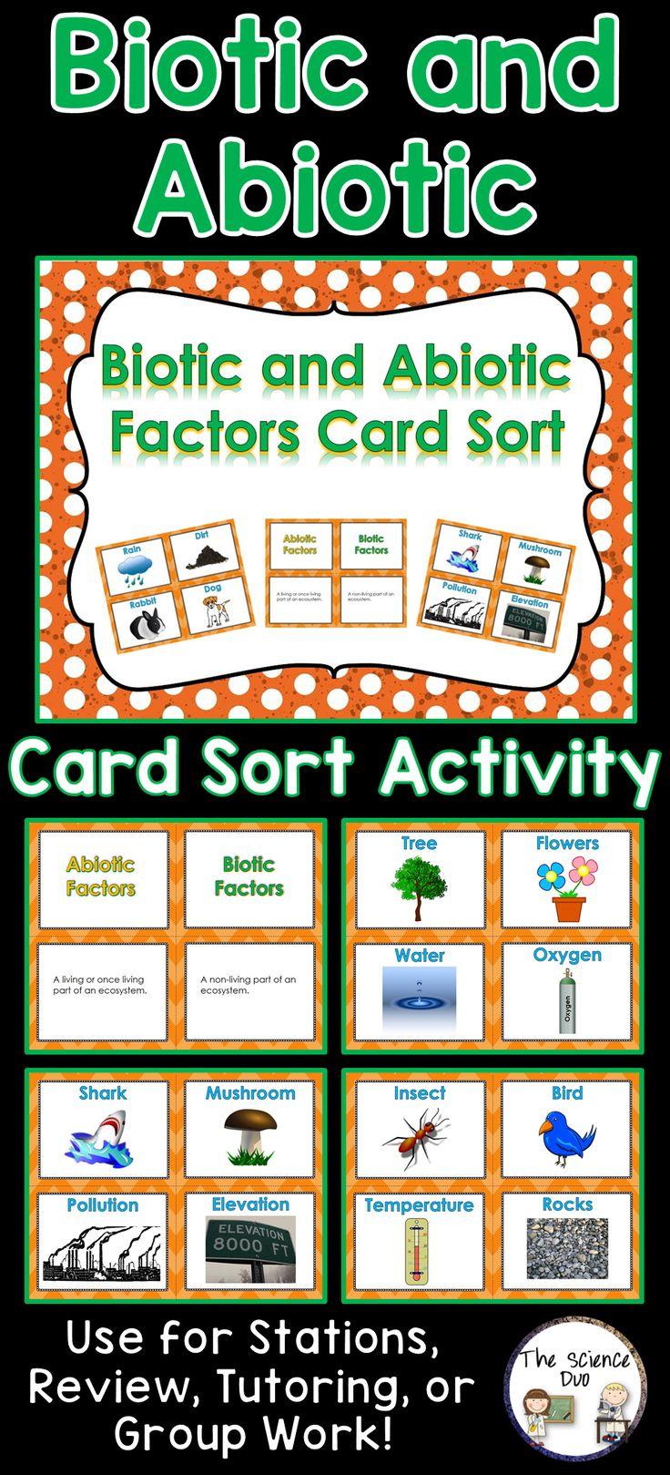 Biotic and Abiotic Factors Card Sort. Challenge your students to differentiate between the living (Biotic) and non-living (Abiotic) factors of ecosystems.