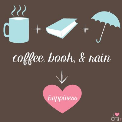 Coffee + Book + Rain = HAPPINESS
