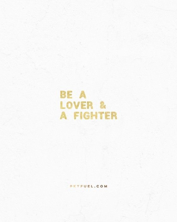 "I've adopted a new phrase for my life: ""Lover and a Fighter."" <<CLICK THE IMAGE TO KEEP READING THE DEVOTION>>"